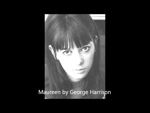 Maureen (by George Harrison)