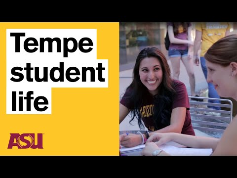Life at the Tempe campus (Arizona State University - ASU)