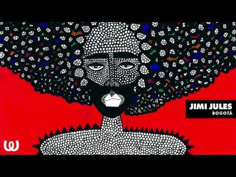 Jimi Jules - Bogotá