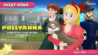 Pollyanna câu chuyện cổ tích - Truyện cổ tích việt nam - Hoạt hình