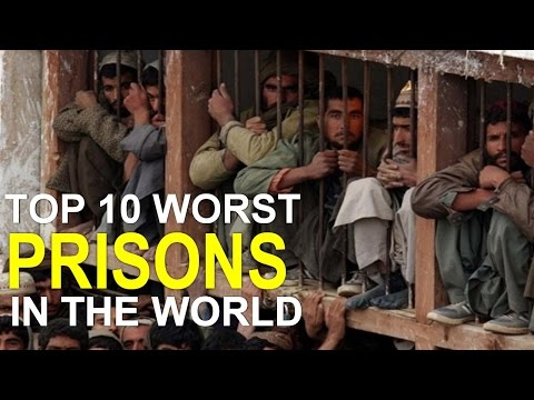 Top 10 Worst Prisons in the World You Never Want to Visit - YouTube