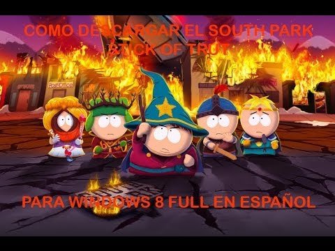 Descargar South Park The Stick Of Truth [MULTI8][Repack ...