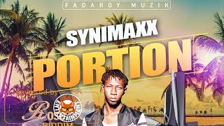 Synamaxx - Portion [Rose Rice Riddim] January 2018
