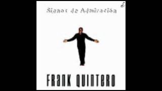 Frank Quintero - Signos De Admiración - 06. Un Buen Perdedor (Feat. Franco De Vita)
