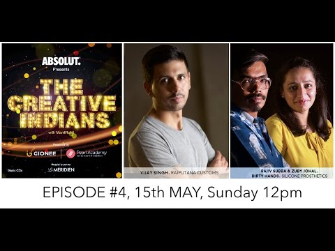 The Creative Indians with ManilRohit - Episode 4  Rajputana Customs | Dirty Hands Studio