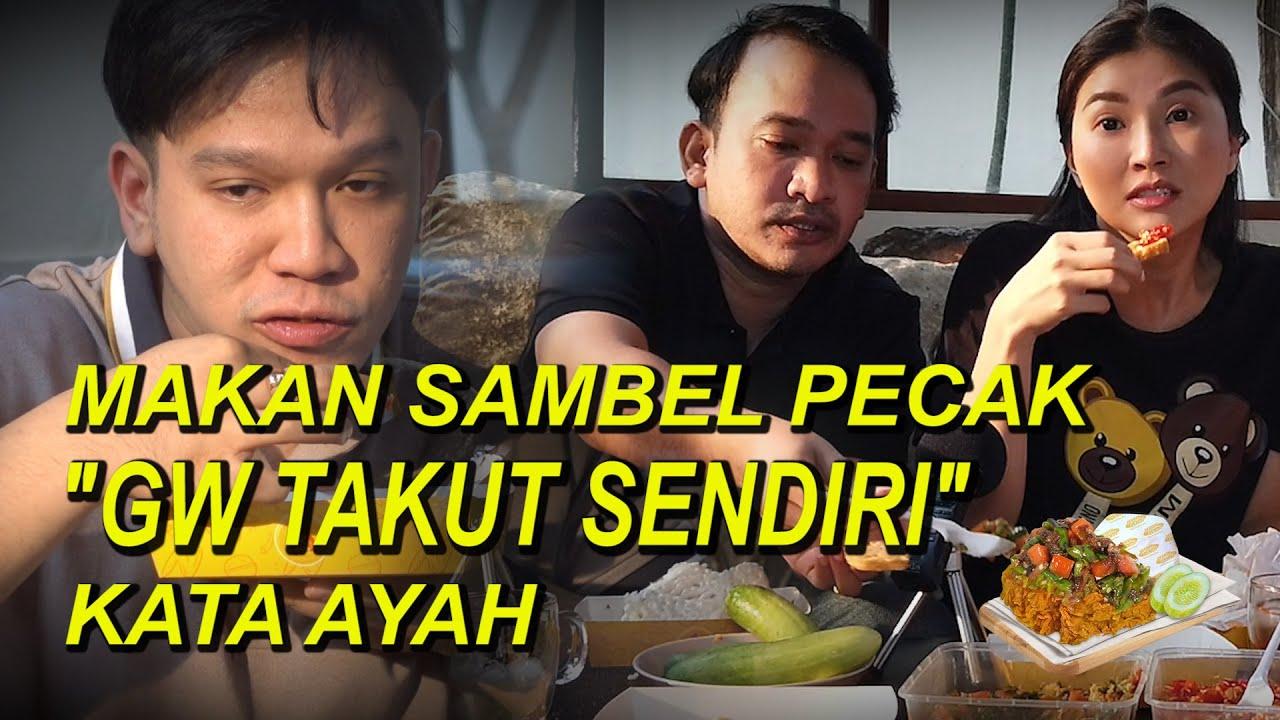 """The Onsu Family - Makan Sambel Pecak """"GW TAKUT SENDIRI"""" kata Ayah"""