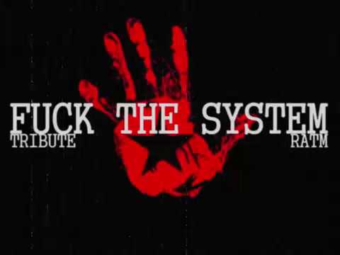 Fuck The System - Wake Up (Rage Against The Machine cover)