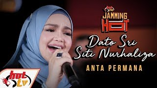 Video Dato' Sri Siti Nurhaliza - Anta Permana (LIVE) - Jamming Hot - #HotTV download MP3, 3GP, MP4, WEBM, AVI, FLV November 2018