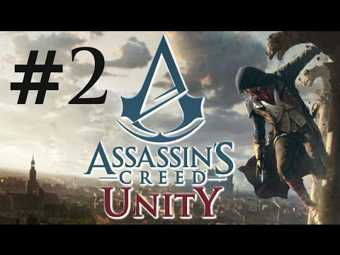 Assassin's Creed: Unity - Ep. 2 - THE ESTATES GENERAL
