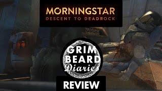 Grimbeard Diaries: Morningstar (PC) - Review