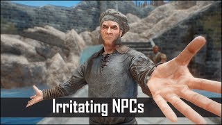 Skyrim: Top 5 Obnoxious and Irritating NPC's You Shouldn't Spare in The Elder Scrolls 5: Skyrim