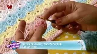 Bebek battaniyesi ve Bere yapımı - Derya Baykal - Deryanın Dünyası - 27.10.2014