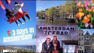 Amsterdam Vlog | March 2019 | BabyCakesBeauty101