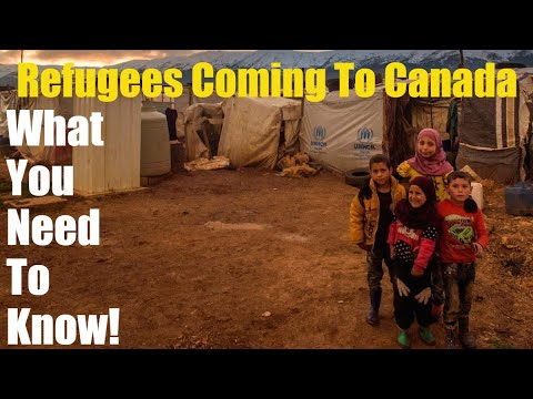 The Truth About Refugees Coming To Canada - What You Need To Know!