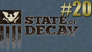 State Of Decay - Infested Fields #20 (Walkthrough, Gameplay, Let