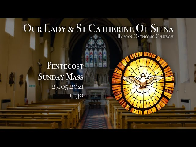 Pentecost Mass - Fr Javier Ruiz-Ortiz - Church of Our Lady and St Catherine of Siena