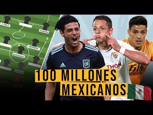 Hacemos un EQUIPO de MEXICANOS con 100 MILLONES