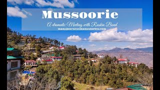 "MUSSOORIE  - How we met famous "" Ruskin Bond"""