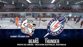 AIHL 2016 - Week 17: Sydney Bears @ Perth Thunder
