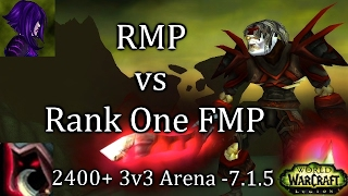 Ω Sativ 7.1.5 - 2400 RMP vs Rank One FMP - WoW PvP 3v3 - Legion Assassination Rogue PvP Arena
