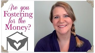 Are You Doing It For the Money?  Foster Care Friday Q&A