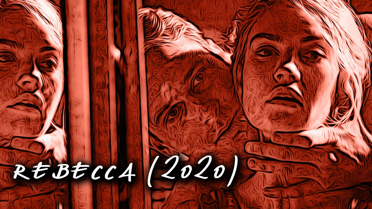 REBECCA 2020 | Movie Review