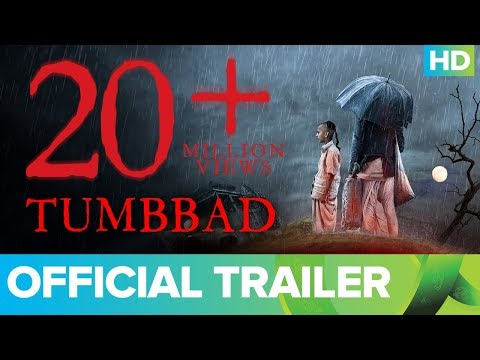 Tumbbad | Official Trailer 2018 | Sohum Shah | Aanand L Rai | In Cinemas Now