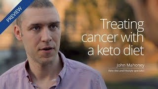 [Preview] Treating cancer with a keto diet