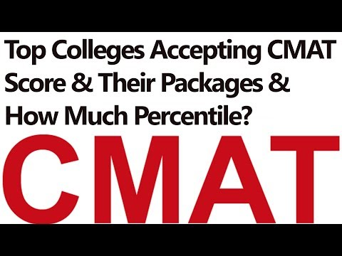 Top Colleges Accepting CMAT Score & Their Packages & How Much Percentile Needed?