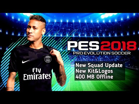 PES 2012 Mod 2018 V6 Android Offline 400 MB New Squad Update New Kits Updated