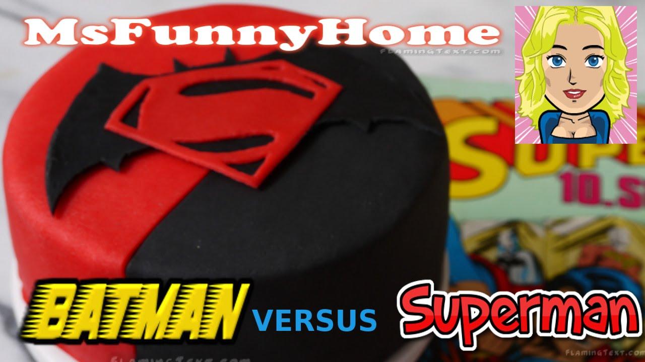 batman vs superman cake torten dekorieren mit fondant kuchen backen youtube. Black Bedroom Furniture Sets. Home Design Ideas