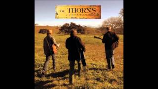 The Thorns  I Can't Remember   (the sunset session)