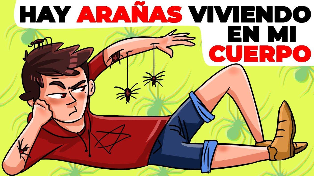 Hay arañas viviendo en mi cuerpo | Historia Animada