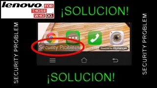 ¡Solución! Security problem Lenovo Celular Android  (ROOT) -  How To Fix Error