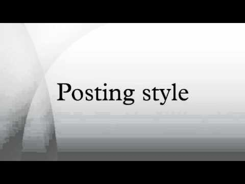 Posting style