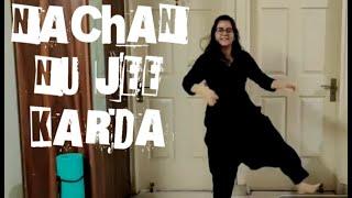 || NACHAN NU JEE KARDA- DANCE COVER || HIMANI KHURANA ||