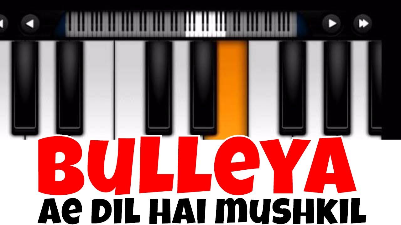 Bulleya Ae Dil Hai Mushkil Perfect Piano Tutorial Mobile Piano
