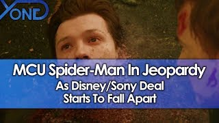 MCU Spider-Man In Jeopardy As Disney/Sony Deal Starts To Fall Apart