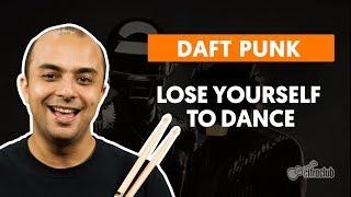 LOSE YOURSELF TO DANCE - Daft Punk | Como tocar na bateria
