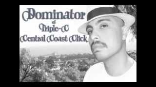 Dominator - 805 Brown Nation - Underground For Life 2 - Triple-C - Central Coast Click - Maga Mix