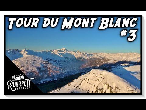 Tour du Mont Blanc - Teil 3