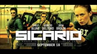 Sicario Soundtrack - The Beast