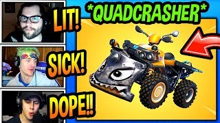 "STREAMERS *FIRST TIME* USING *NEW* ""QUADCRASHER"" VEHICLE! (INSANE!) Fortnite FUNNY Moments"