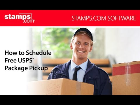 Stamps.com - How To Schedule A Free USPS Package Pickup