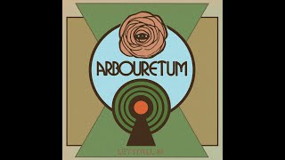Arbouretum - Let It All In - Full Album ( 2020 )