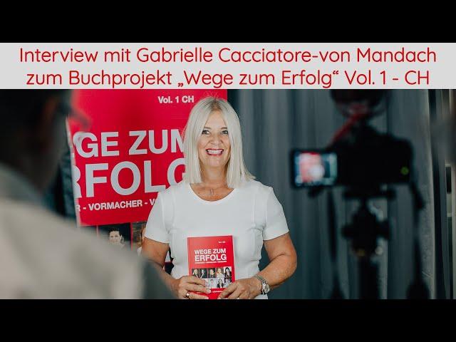 Interview mit Autorin Gabrielle Cacciatore- von Mandach zum Buchprojekt