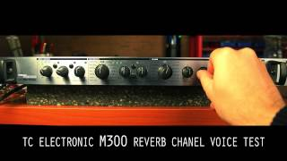 Tc Electronic M300 Reverb Chanel Voice Test