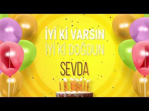 İyi ki doğdun SEVDA- İsme Özel Doğum Günü Şarkısı (FULL VERSİYON)