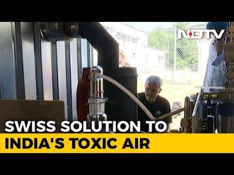 Swiss Solution To India's Toxic Air?