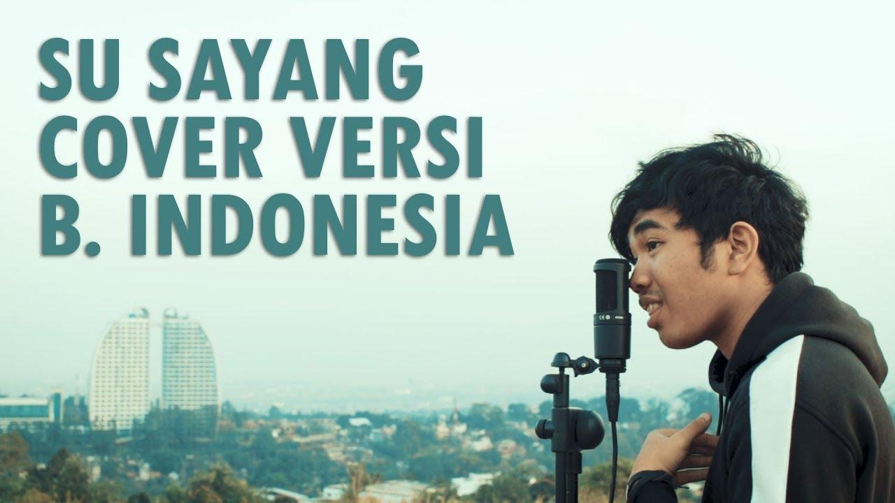 Karna Su Sayang Versi Bahasa Indonesia Chords Chordify